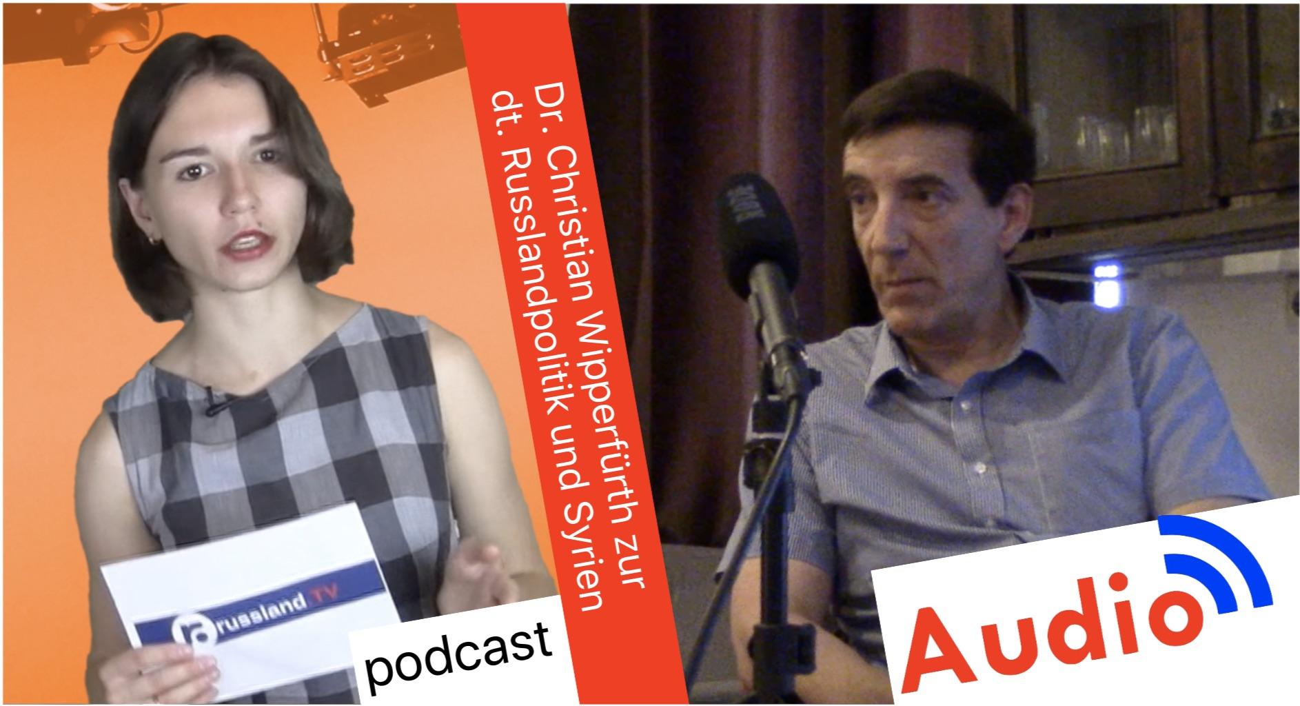 Dr. Christian Wipperfürth zur Russlandpolitik und Syrien [Audio-Podcast]