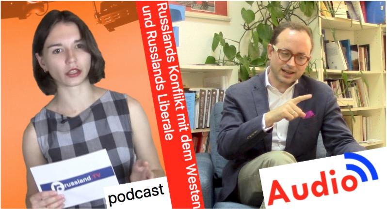 Russlands Konflikt mit dem Westen und seine Liberalen – mit Dr. von Freytag-Loringhoven [Audio-Podcast]